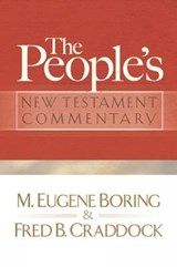 The People's New Testament Commentary | Boring, M. eugene ; Craddock, Fred B. |