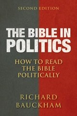 The Bible in Politics | Richard Bauckham |