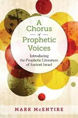 A Chorus of Prophetic Voices | Mark McEntire |
