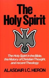The Holy Spirit | Alasdair I. C. Heron |