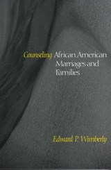 Counseling African American Marriages and Families | Edward P. Wimberly |