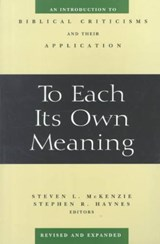 To Each Its Own Meaning | Steven L. Mckenzie |