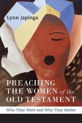 Preaching the Women of the Old Testament