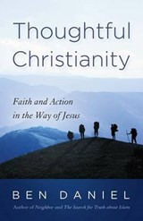 Thoughtful Christianity | Ben Daniel |