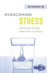 Overcoming Stress | Tim Cantopher |
