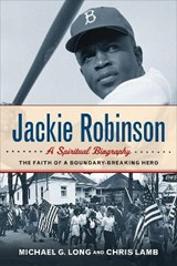 Jackie Robinson | Long, Michael G. ; Lamb, Chris |