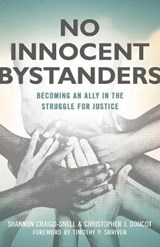 No Innocent Bystanders | Craigo-Snell, Shannon ; Doucot, Christopher J. |