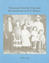 Document Sets for Texas and the Southwest in U.S. History