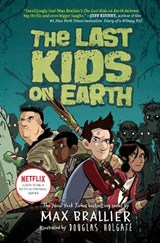 The Last Kids on Earth | Max Brallier |