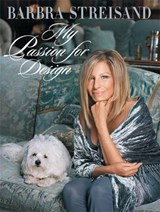 My Passion for Design | Barbra Streisand |