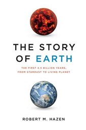 The Story of Earth | Robert M. Hazen |
