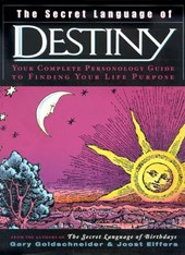 The Secret Language of Destiny