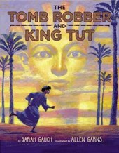 The Tomb Robber and King Tut | Sarah Gauch |