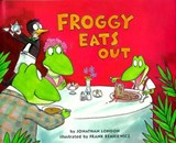 Froggy Eats Out | Jonathan London |