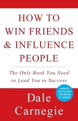 How to Win Friends & Influence People | Carnegie, Dale ; Carnegie, Dorothy ; Pell, Arthur R. |