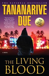 The Living Blood | Tananarive Due |