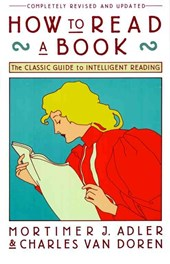 How to Read a Book | Mortimer J Adler |