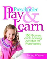 Preschool Play and Learn | Penny Warner |