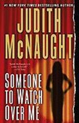 Someone to Watch over Me | Judith McNaught |