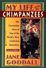 My Life with the Chimpanzees | Jane Goodall |