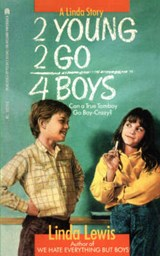 2 Young 2 Go for Boys | Lewis, Linda, |