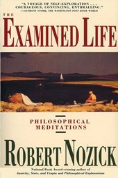 Examined Life | Robert Nozick |