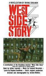 West Side Story | Irving Shulman |