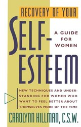 Recovery of Your Self Esteem | Carolynn Hillman |