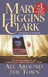All Around the Town | Mary Higgins Clark |