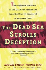 The Dead Sea Scrolls Deception | Baigent, Michael ; Leigh, Richard |