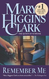 Remember Me | Mary Higgins Clark |