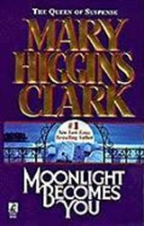 Moonlight Becomes You | Mary Higgins Clark |