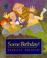 Some Birthday! | Patricia Polacco |