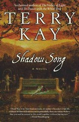 Shadow Song | Terry Kay |