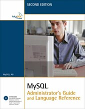 MySQL Administrator's Guide and Language Reference [With CDROM]