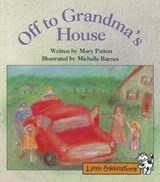 Off to Grandma's House | Mary Patton |
