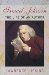 Samuel Johnson - The Life of an Author (Paper) | Lawrence Lipking |