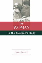 The Woman in the Surgeon's Body | Joan Cassell |
