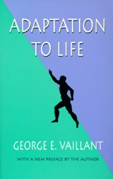 Adaptation to Life | George E Vaillant |