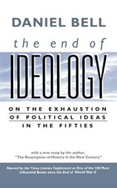 The End of Ideology - On the Exhaustion of Political Ideas in the Fifties