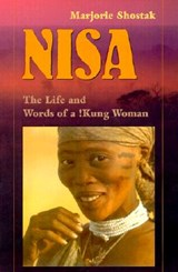 Nisa - The Life & Words of a !Kung Woman (COBE) | M. Shostak |