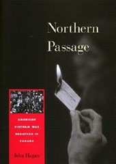 Northern Passage - American Vietnam War Resisters in Canada
