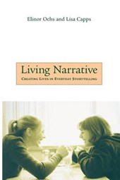 Living Narrative - Creating Lives in Everyday Storytelling