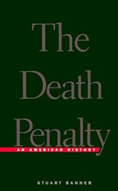 The Death Penalty - An American History