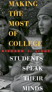 Making the Most of College | Richard J. Light |