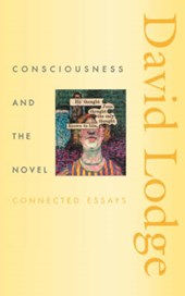 Consciousness and the Novel - Connected Essays (COBE) | David Lodge |
