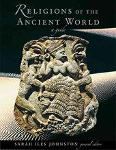 Religions of the Ancient World - A Guide | Sarah Iles Johnston |