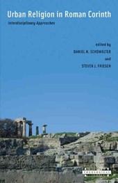 Urban Religion in Roman Corinth - Interdisciplinary Aproaches