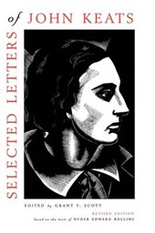 Selected Letters of John Keats - Based on the texts of Hyder Edward Rollins, Revised Edition
