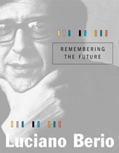 Remembering the Future | Luciano Berio |